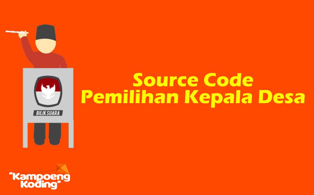 Source Code Pemilihan Kepala Desa