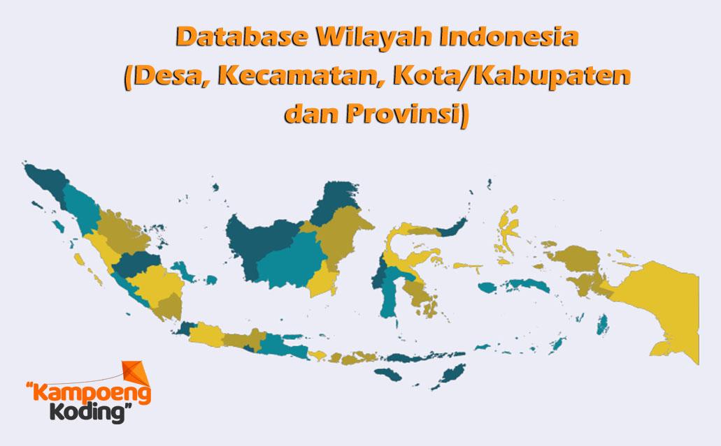 Database SQL Wilayah Seluruh Indonesia Terbaru