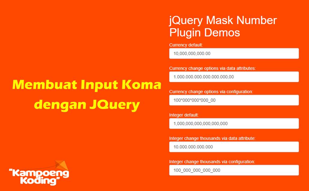 jQuery Mask Number Plugin ( Membuat Input Koma dengan jQuery )