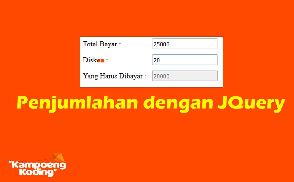 Penjumlahan input text otomatis dengan JQuery