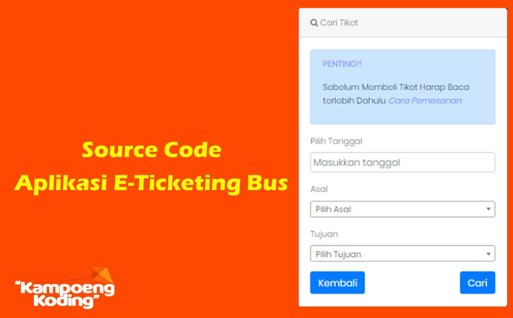 Aplikasi E-Ticketing Bus Berbasis Web (Codeigniter)